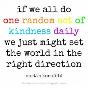 Week 3 ~ Random Acts of Kindness
